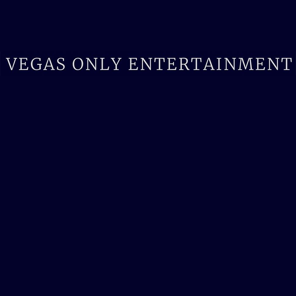 Vegas Only Entertainment